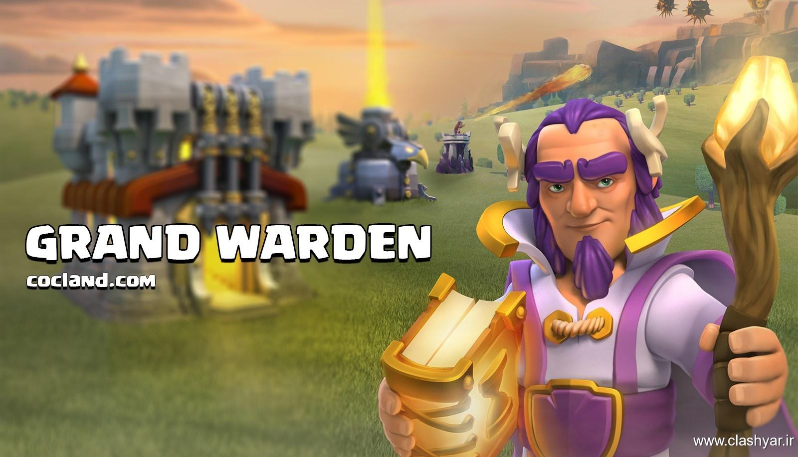 معرفی کامل Grand WARden قهرمان جدید کلش آف کلنز